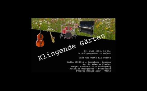19. Juli 2013: KLINGENDE GÄRTEN