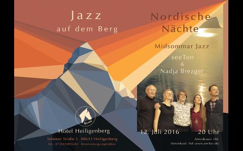 12. Juli 2016: Jazz auf dem Berg (2) – Nordische Nächte